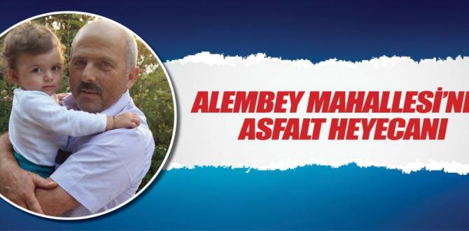 Alembey mahallesi asfaltına kavuştu